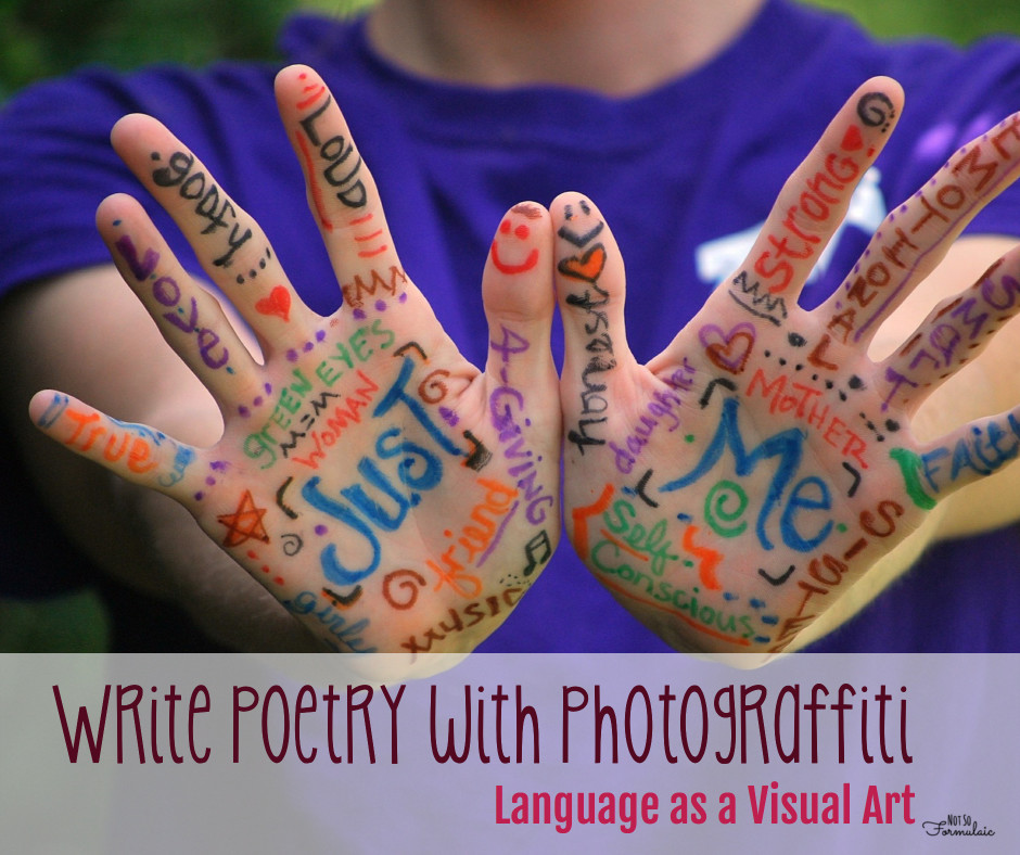 Photograffiti - Photograffiti: Using Language As A Visual Art - Gifted/2e Education