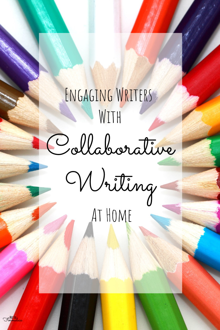 Collaborative Writing Is A Fun Way To Engage Young Writers At Home - Engaging Writers With Collaboration - Collaborative Writing At Home - Gifted/2e Education