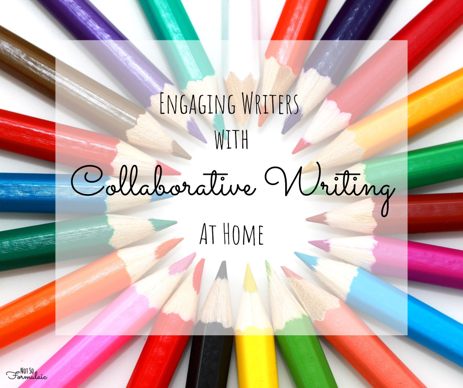 Collaborativewriting - Engaging Writers With Collaboration - Collaborative Writing At Home - Gifted/2e Education