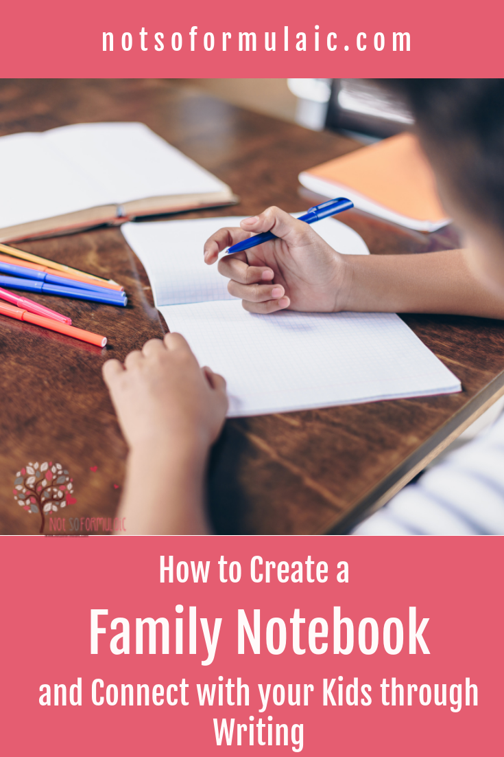 Writing As A Family Is An Excellent Way To Build Meaningful Connections Why Not Give It A Try With This Hands On Family Notebook Activity - Start A Family Notebook And Connect With Your Kids Through Writing - Gifted/2e Parenting