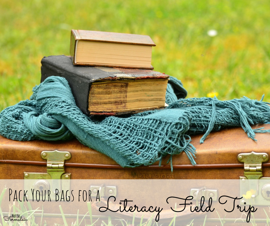 Literacyfieldtrip - Pack Your Bags For A Literacy Field Trip - Gifted/2e Education
