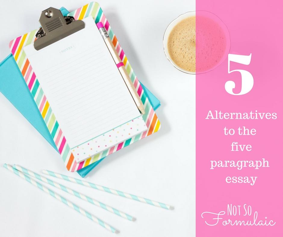 Five Alternatives To The Five Paragraph Essay - Five Alternatives To The Five Paragraph Essay: Writing The Descriptive Essay - Gifted/2e Education