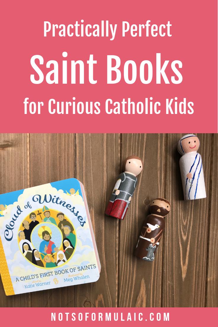 Saint Books For Catholic Kids Pin - Practically Perfect Saint Books For Curious Catholic Kids - Gifted/2e Faith Formation