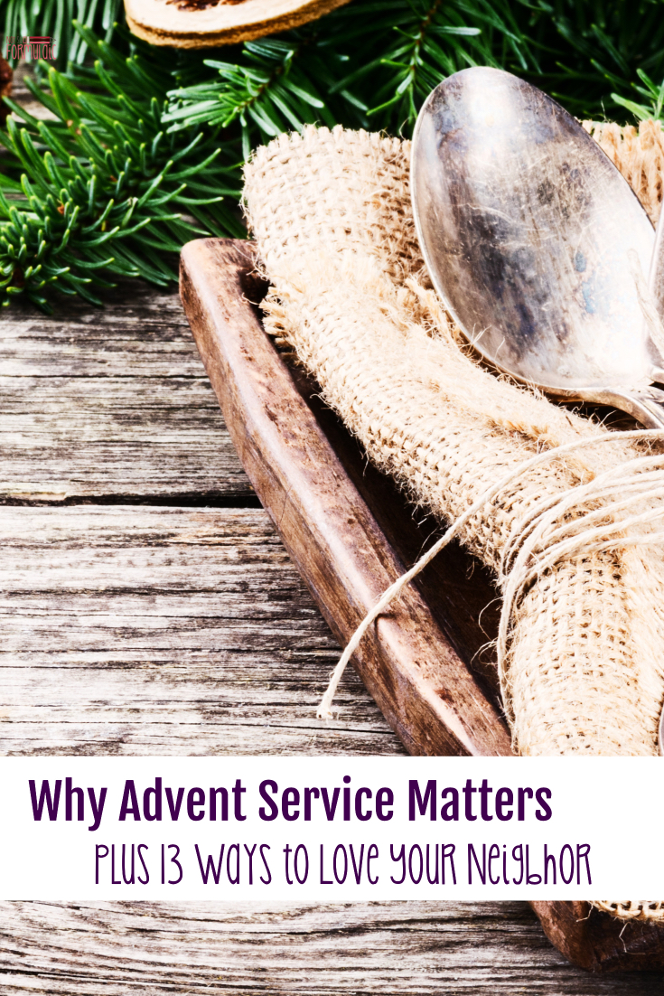 Advent Service Matters Here 039 S Why Plus Thirteen Ways To Help Your Family Love Your Number - Why Advent Service Matters, Plus Thirteen Ways To Love Your Neighbor (5 Days Of Advent Traditions For Catholic Families) - Gifted/2e Faith Formation