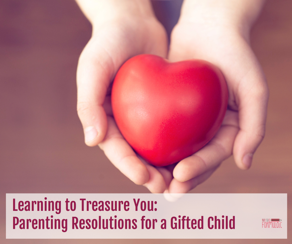 Learningtotreasure - Learning To Treasure You: Parenting Resolutions For A Gifted Child - Gifted/2e Parenting