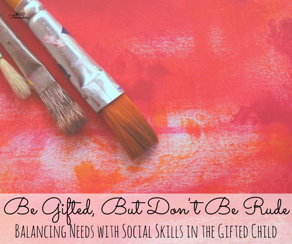 Giftedrude - Be Different, But Don't Be Rude: Balancing Needs With Social Skills In The Gifted Child - Gifted/2e Parenting
