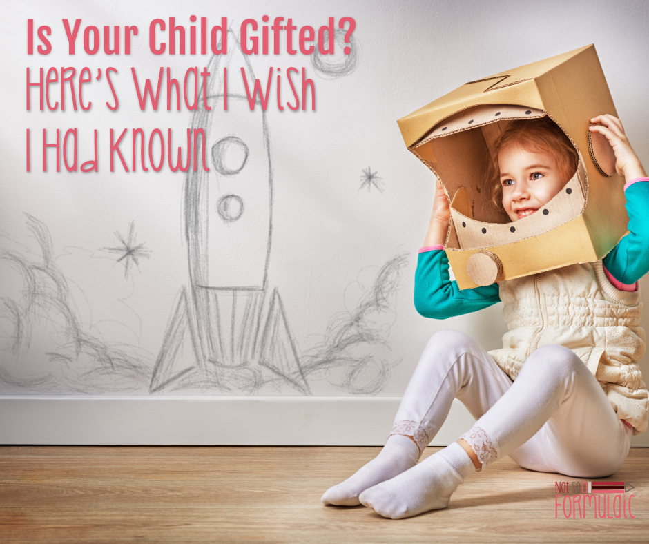 Is Your Child Gifted Here 039 S What I Wish I Had Known - Gifted/2e Parenting