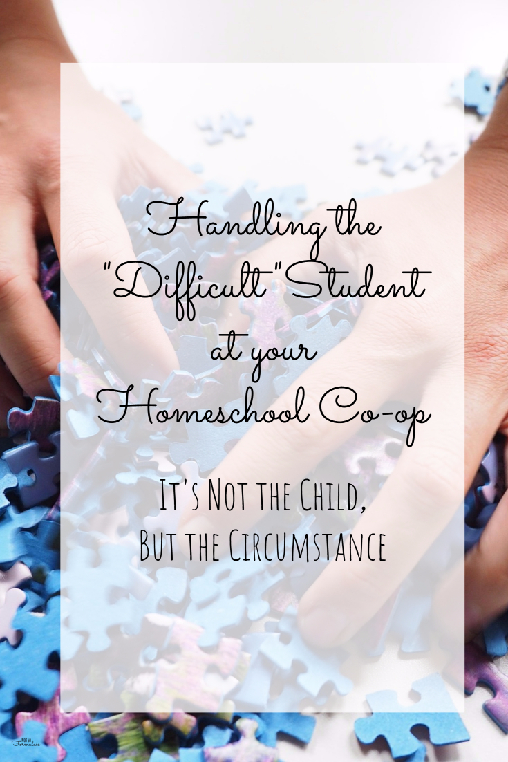 "Stencil Pinterest Post - Handling The ""difficult"" Student At Your Homeschool Co-op"