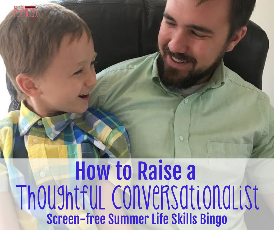 Conversationalist - How To Raise A Thoughtful Conversationalist (screen-free Summer Life Skills Bingo) - Gifted/2e Parenting