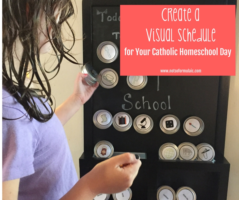 Create A Visual Schedule Revised Facebook - How To Create A Visual Schedule For Your Catholic Homeschool Day - Gifted/2e Parenting