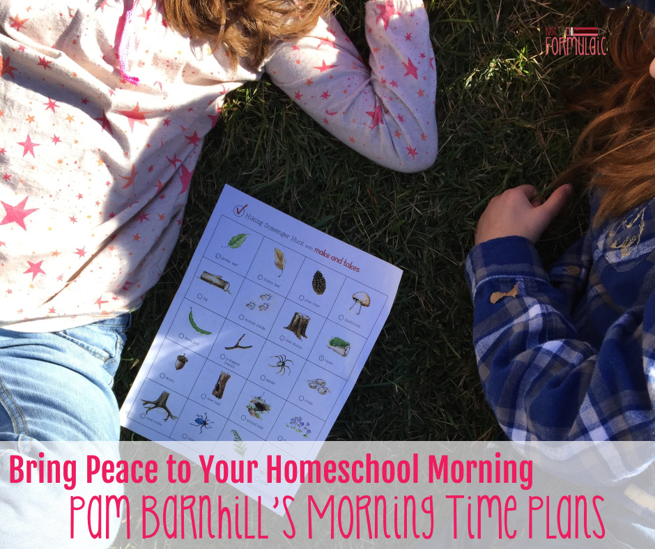 Morningtimefb - How To Bring Peace To Your Homeschool Morning: Pam Barnhill's Morning Time Plans - Gifted/2e Education