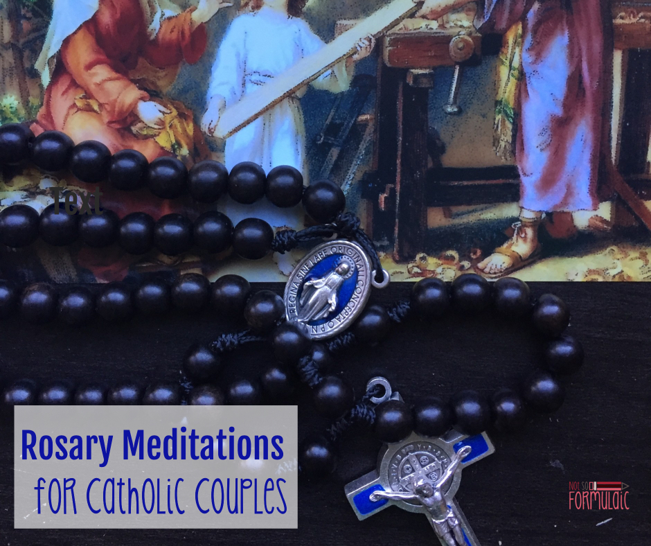 Rosary Meditations - Catholic Marriages Need The Rosary: Rosary Meditations For Catholic Couples - Gifted/2e Faith Formation