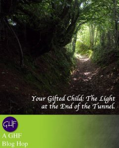 Light At The End Of The Tunnel - How To Raise A Gifted Child Without Losing Your Ever-loving Mind - Gifted/2e Parenting