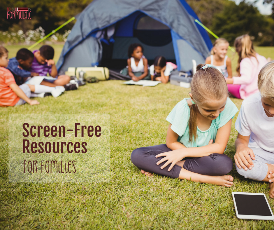 Screen Free Resources For Families - Screen-free Resources (life Skills And Activities)