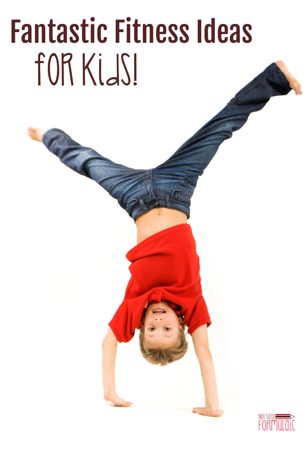 Fitness Ideas For Kids Pin - Get Outside And Be Active: Fantastic Fitness Ideas For Kids (screen-free Week 2018) - Gifted/2e Parenting