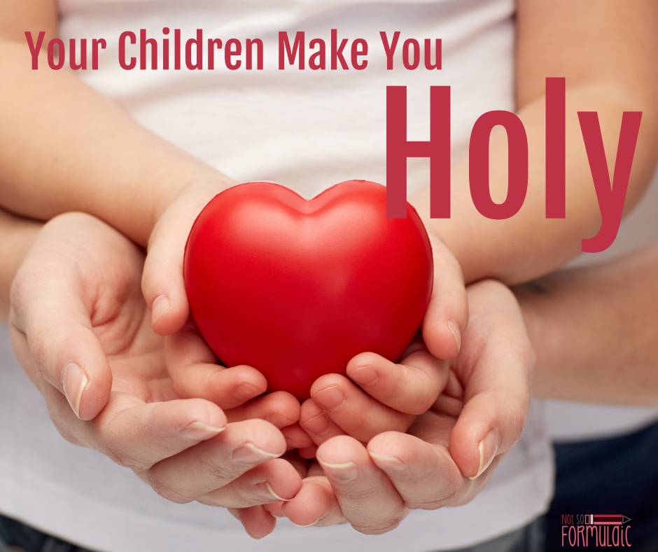 Catholicmotherhoodissanctifying 2 - Your Children Might Make You Crazy, But They Make You Holy, Too - Gifted/2e Faith Formation