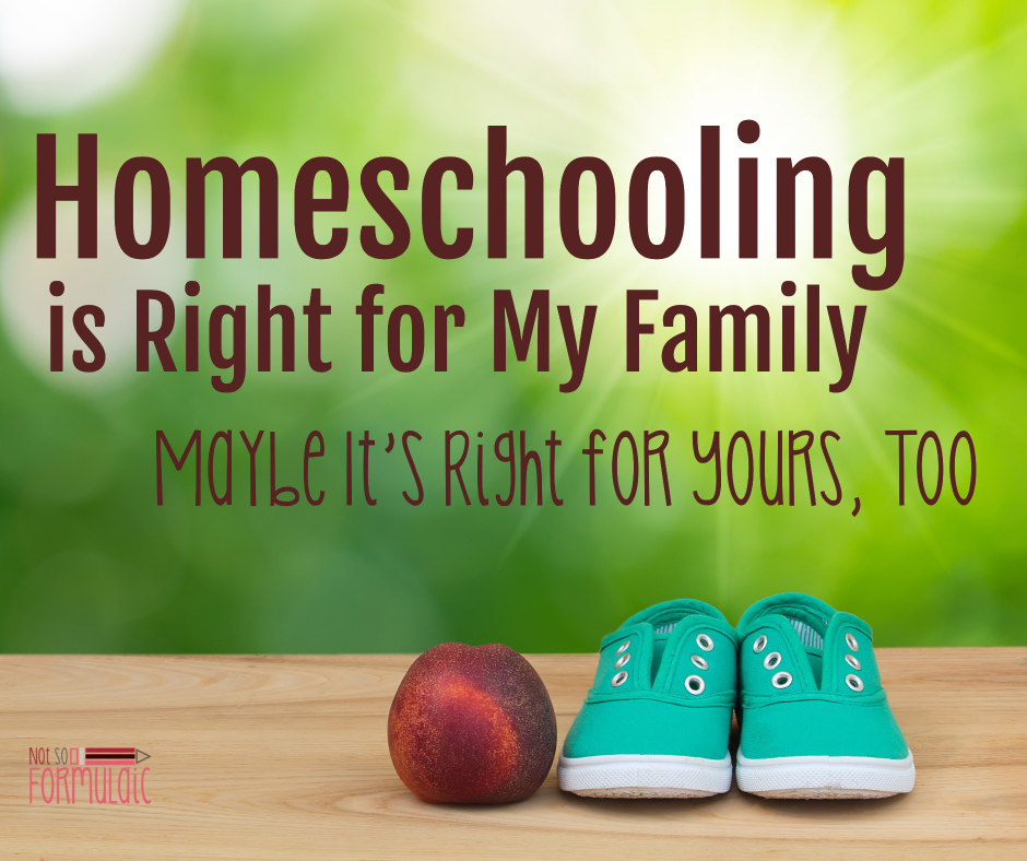 Homeschool Right Family Fb - I Homeschool Because It's Right For My Family. Maybe It's Right For Yours, Too - Gifted/2e Education