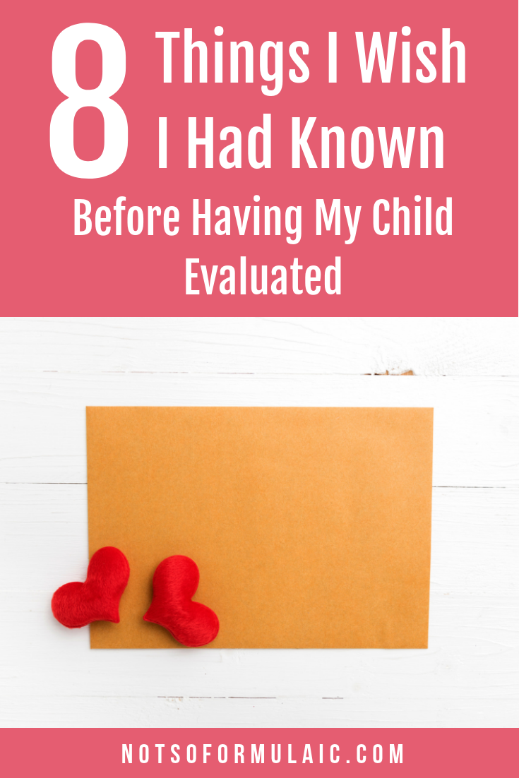 Thinking of having your gifted child evaluated? Gifted children can be an enigma, and a round of educational or psychological testing can help sort things out. But the process can be intimidating, to say nothing emotionally taxing. Here's what I learned the hard way, and what I wish I had known.
