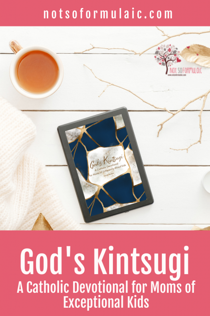 God 039 S Kintsugi Ebook Pin - Beautiful, Not Broken: A Catholic Devotional For Moms Of Differently-wired Kids - Gifted/2e Parenting