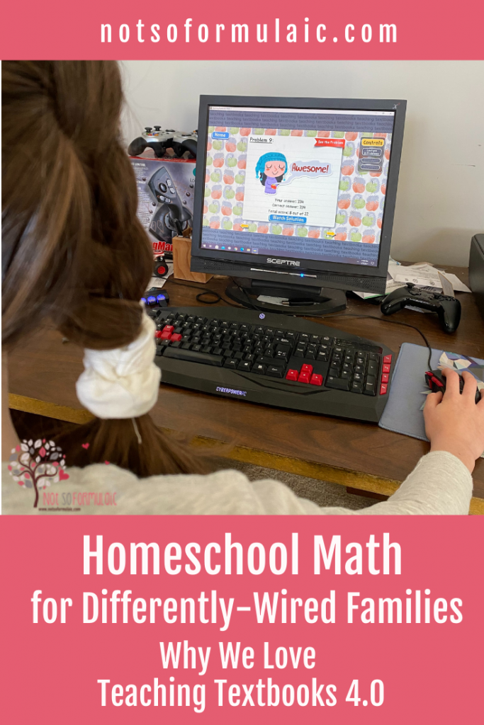 Teaching Textbooks 4 0 Homeschool Math For Differently Wired Families - Gifted/2e Education